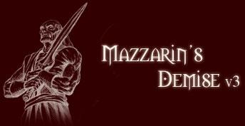 Mazzarin's Demise III