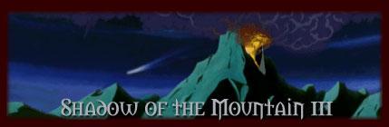 Shadow of the Mountain III